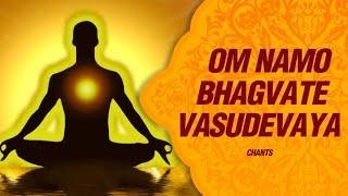 Om Namo Bhagavate Vasudevaya meaning and chanting benefit
