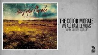 Watch Color Morale When One Was Desolate video