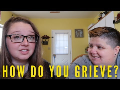 DEALING WITH DEATH - HOW DO YOU GRIEVE?