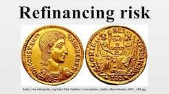 Refinancing risk