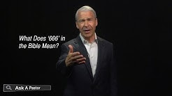 What Does '666' in the Bible Mean? — Ask a Pastor, Dr. Joel C. Hunter
