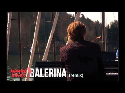 Mambo Kings - Balerina (Remix)