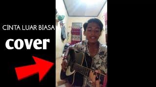 Download CINTA LUAR BIASA (COVER). JANGAN LUPA SUBSCRIBE YA😂