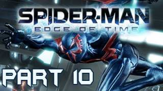 Spider-Man Edge of Time Walkthrough Part  10 Tentacles and Energy Regulators (Gameplay & Commentary)