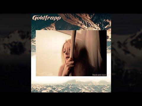 Goldfrapp - Black Satin Tears (Full Album)