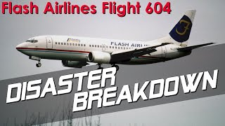 Did This Pilot Accidentally Crash His Plane? (Flash Airlines Flight 604) - DISASTER BREAKDOWN