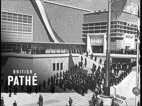 Paris Exhibition Opened  (1937)