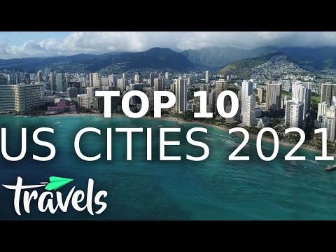 Top10 American Cities To Visit In 2021 | MojoTravels