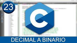 Tutorial de cómo convertir un número de Decimal a Binario en Lenguaje C