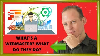 What is a webmaster & what does a webmaster do?