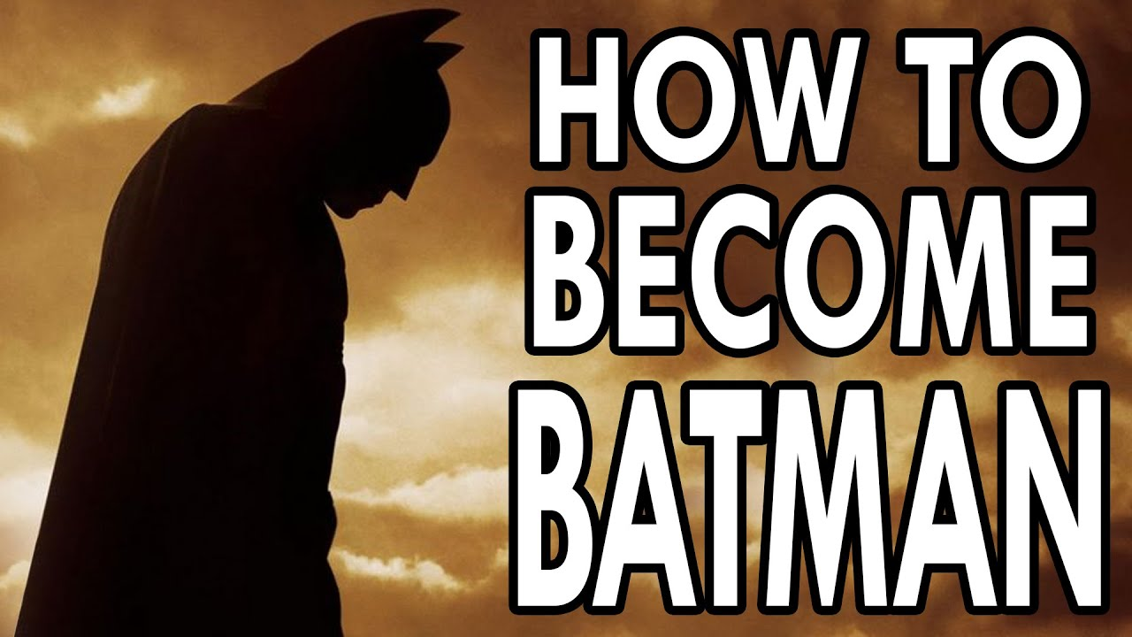How to Become Batman - EPIC HOW TO - YouTube
