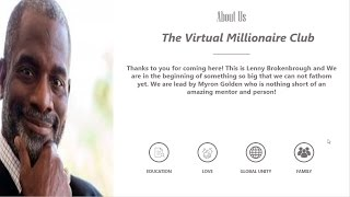 Virtual Millionaire Club Myron Golden is There For You