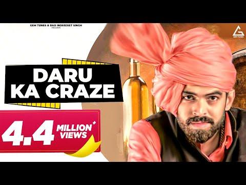 "Haryanvi New hit Song 2018 ""DARU KA CRAZE "" MASOOM SHARMA || SONIKA SINGH || JP DAGAR || AMAR SIWACH"