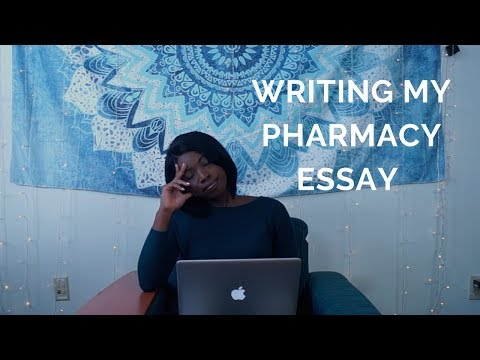 My Pharmacy School Essay!