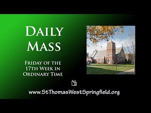 Daily Mass July 30, 2021