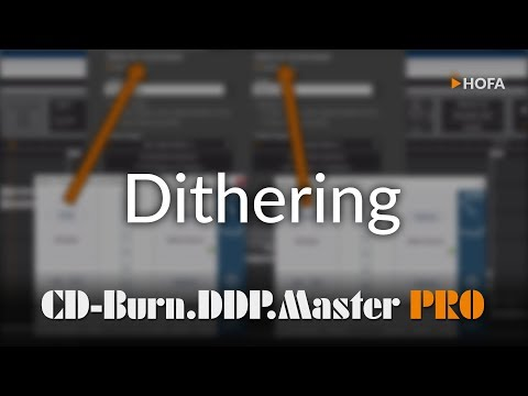 Dithering in HOFA CD-Burn.DDP.Master PRO