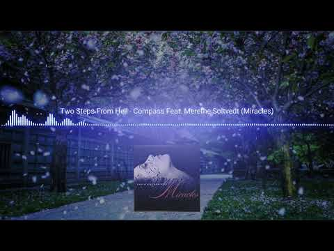 Two Steps From Hell - Compass ( Feat. Merethe Soltvedt )