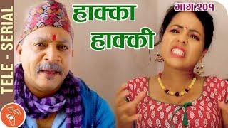 Hakka Hakki - Episode 201   17th June 2019 Ft. Daman Rupakheti, Ram Thapa