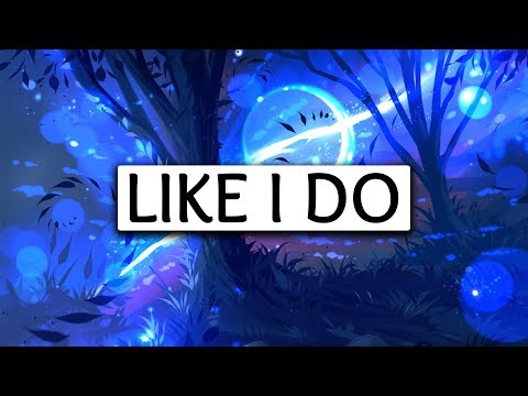 Martin Garrix, David Guetta, Brooks ‒ Like I Do Lyrics 🎤