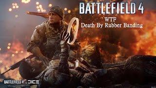 Battlefield 4 WTF Death by Rubber banding
