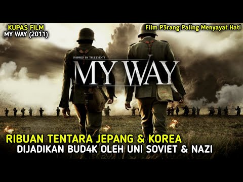 DIJ4J4H, DIPAKS4 IKUT P3RANG & DIJADIKAN BUD4K || KUPAS FILM MY WAY (2011)