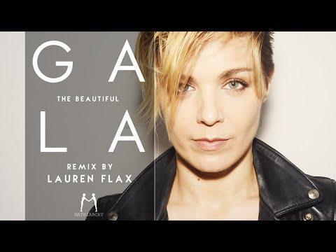 Gala Official- The Beautiful (Lauren Flax Remix)