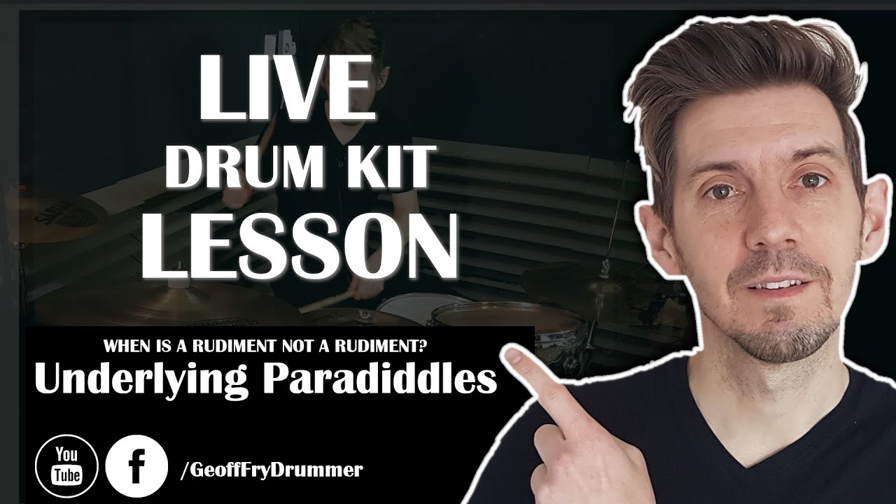 LIVE LESSON - Underlying Paradiddles, When is a rudiment NOT a rudiment