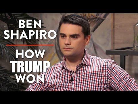 Ben Shapiro on How Trump Won and Shifting American Politics