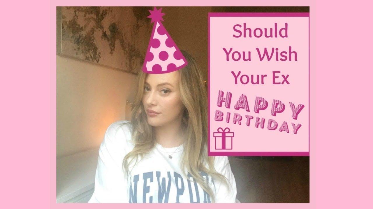 my ex wished me a happy birthday
