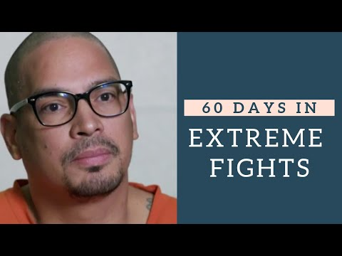 60 Days In: Extreme Fights   Fight Compilation