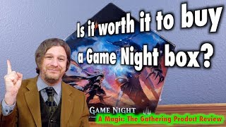 Is it worth it to buy a Game Night box? A Magic: The Gathering Product Review