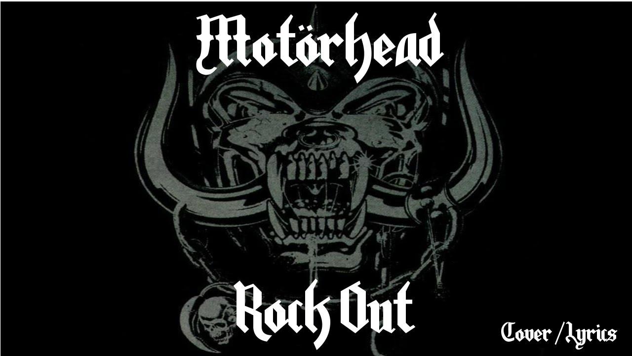 Motorhead rock out cover lyrics youtube