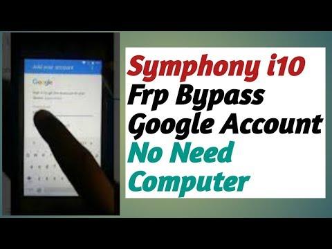 symphony i10 frp google account bypass