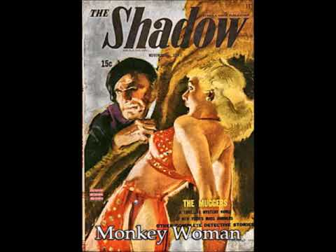 The Shadow 403: Monkey Woman