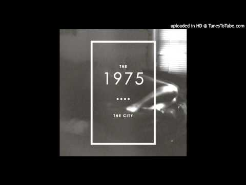 The 1975 - The City (Instrumental)