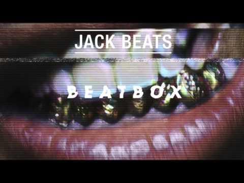 Jack Beats - The Ill Shit