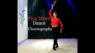 Piya More | Baadshaho | Dance Choreography | Sunny Leone | Emraan Hashmi | by Sheetal Bhardwaj