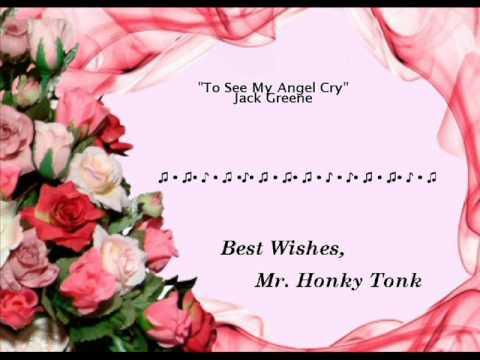To See My Angel Cry Jack Greene
