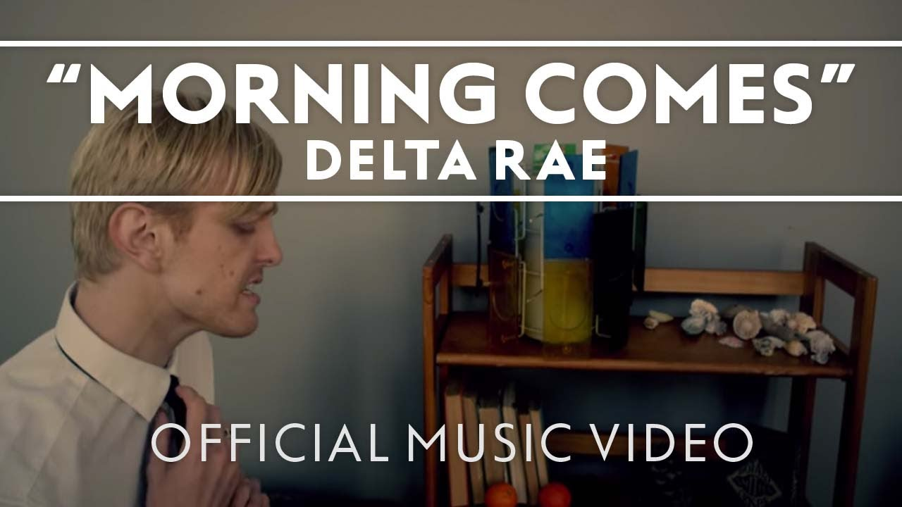 delta-rae-morning-comes-official-music-video-delta-rae