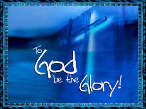 My Tribute To God Be The Glory  - Karaoke -  Always Glorify GOD!!!