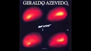 Geraldo Azevedo - Ai Que Saudade D