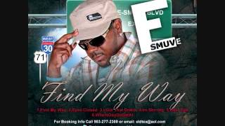 E-Smuve-Find My Way feat David Michael Wyatt