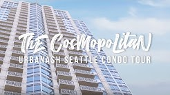 Seattle Condo Tour by UrbanAsh - The Cosmopolitan, Downtown