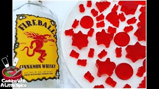 How to Make Fireball Cinnamon Whiskey Gummies