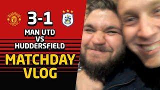 Smiles On The Stretford End!   United 3-1 Huddersfield Matchday Vlog Inside Old Trafford