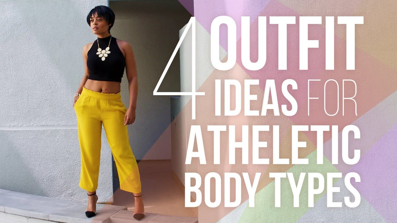 How To Style Athletic Body Types Outfit Ideas Youtube