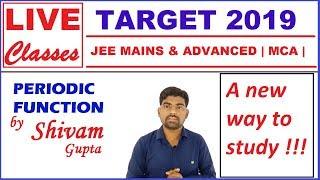 Periodic Function JEE Mains and Advanced Maths Tutorial | MCA | NIMCET | JNU | BHU