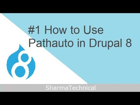 How to Use Pathauto in Drupal 8