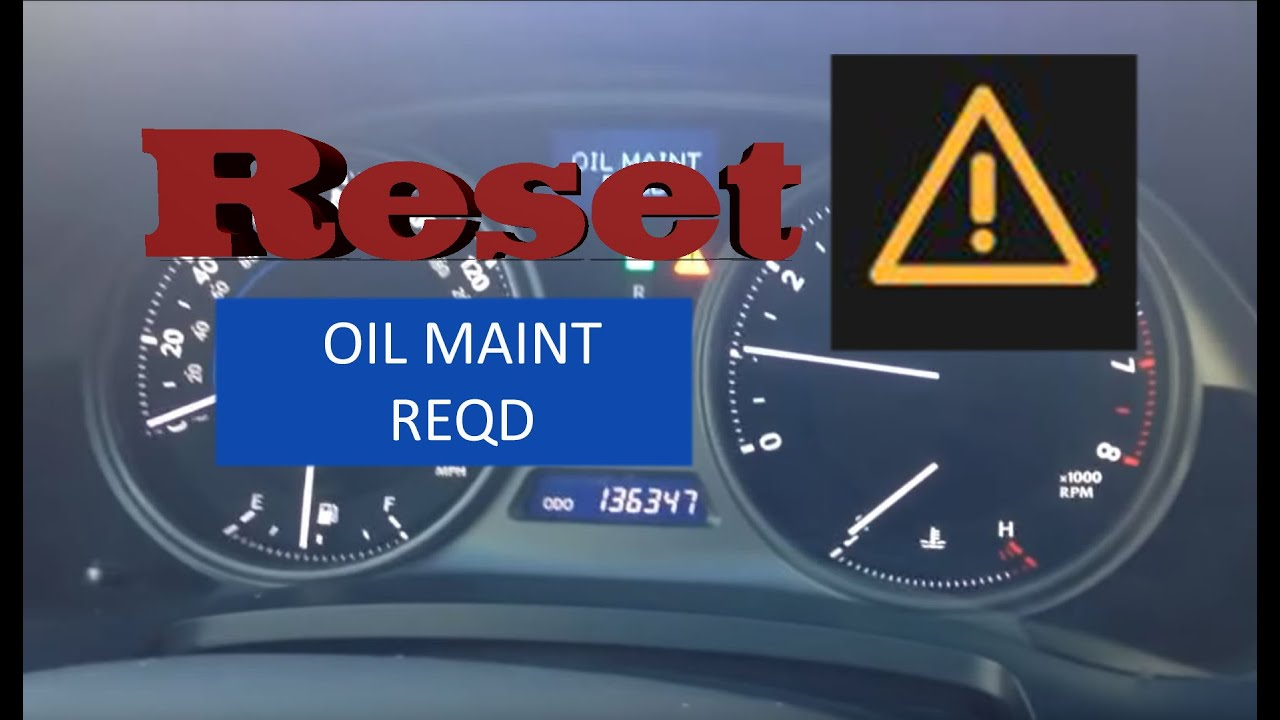 How To Reset Oil Maintenance Required Light In 2006 2014