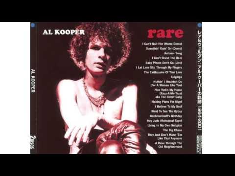 Al Kooper - Al Kooper / Rare + Well Done: The Greatest & Most Obscure Recordings CD1 Rare